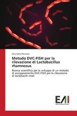 Metodo DVC-FISH per la rilevazione di Lactobacillus rhamnosus