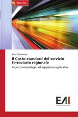 Il Costo standard del servizio ferroviario regionale