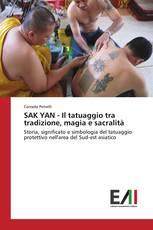 SAK YAN - Il tatuaggio tra tradizione, magia e sacralità