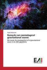Remarks on cosmological gravitational waves