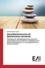 Iperaldosteronismo ed Ipertensione resistente