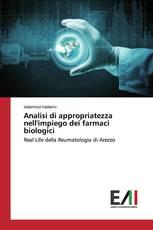 Analisi di appropriatezza nell'impiego dei farmaci biologici
