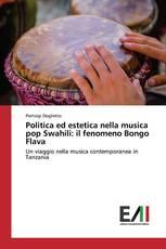 Politica ed estetica nella musica pop Swahili: il fenomeno Bongo Flava