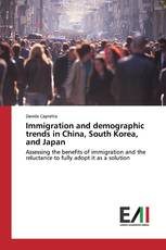 Immigration and demographic trends in China, South Korea, and Japan