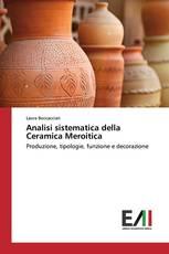 Analisi sistematica della Ceramica Meroitica