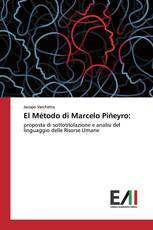 El Método di Marcelo Piñeyro:
