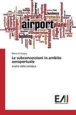 Le subconcessioni in ambito aeroportuale