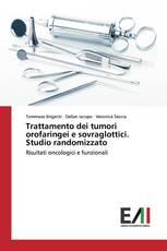 Trattamento dei tumori orofaringei e sovraglottici. Studio randomizzato