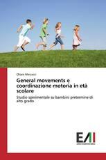 General movements e coordinazione motoria in età scolare