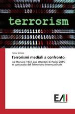 Terrorismi mediali a confronto