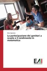 La partecipazione dei genitori a scuola e il rendimento in matematica