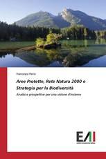 Aree Protette, Rete Natura 2000 e Strategia per la Biodiversità