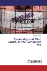 Censorship and Mind Control in the Communist Era
