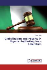 Globalization and Poverty in Nigeria: Rethinking Neo-Liberalism