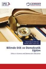 Bilimde Etik ve Demokratik Eğitim
