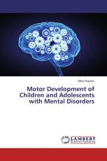 Motor Development of Children and Adolescents with Mental Disorders