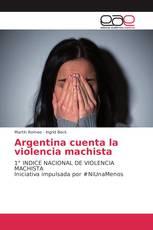 Argentina cuenta la violencia machista