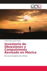 Inventario de Obsesiones y Compulsiones Revisado en México
