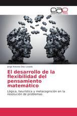 El desarrollo de la flexibilidad del pensamiento matemático