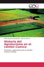 Historia del Agroturismo en el cantón Cuenca
