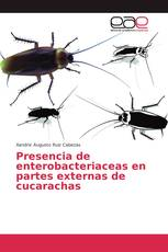 Presencia de enterobacteriaceas en partes externas de cucarachas