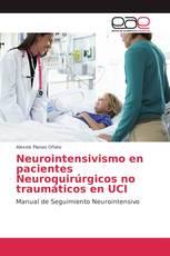 Neurointensivismo en pacientes Neuroquirúrgicos no traumáticos en UCI
