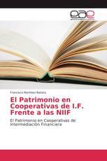 El Patrimonio en Cooperativas de I.F. Frente a las NIIF