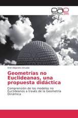 Geometrías no Euclideanas, una propuesta didáctica