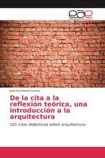 De la cita a la reflexión teórica, una introducción a la arquitectura