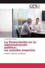 La financiación en la administración pública: un estudio empírico