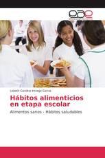 Hábitos alimenticios en etapa escolar