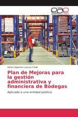 Plan de Mejoras para la gestión administrativa y financiera de Bodegas