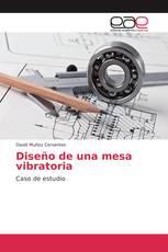 Diseño de una mesa vibratoria