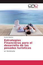 Estrategias Financieras para el desarrollo de las posadas turisticas