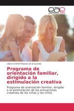 Programa de orientación familiar, dirigido a la estimulación creativa