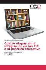 Cuatro etapas en la integración de las TIC a la práctica educativa