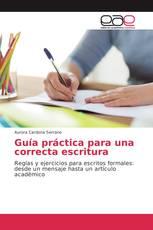 Guía práctica para una correcta escritura