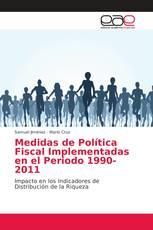 Medidas de Política Fiscal Implementadas en el Periodo 1990-2011