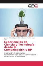 Experiencias de Ciencia y Tecnología desde la Comunicación y RP