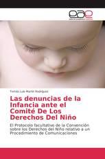 Las denuncias de la Infancia ante el Comité De Los Derechos Del Niño