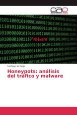 Honeypots: análisis del tráfico y malware