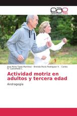 Actividad motriz en adultos y tercera edad