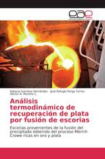 Análisis termodinámico de recuperación de plata por fusión de escorias