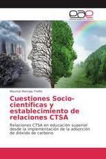 Cuestiones Socio-científicas y establecimiento de relaciones CTSA
