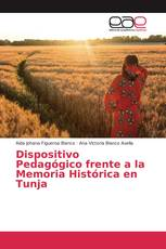 Dispositivo Pedagógico frente a la Memoria Histórica en Tunja