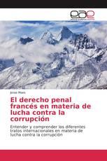 El derecho penal francés en materia de lucha contra la corrupción