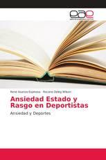Ansiedad Estado y Rasgo en Deportistas