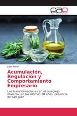 Acumulación, Regulación y Comportamiento Empresario