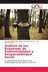 Análisis de los Esquemas de Sustentabilidad y Responsabilidad Social