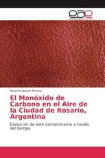 El Monóxido de Carbono en el Aire de la Ciudad de Rosario, Argentina